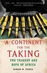 A Continent For The Taking Book PDF