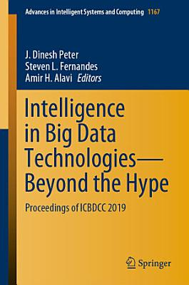 Intelligence in Big Data Technologies   Beyond the Hype