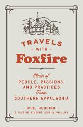 Travels With Foxfire Book PDF