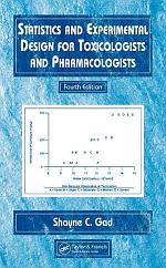 Statistics and Experimental Design for Toxicologists and Pharmacologists, Fourth Edition