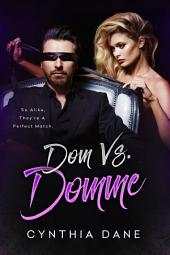 Dom Vs. Domme: The Deluxe Trilogy