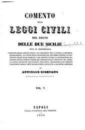 Comento sulle leggi civili del Regno delle Due Sicilie: Volume 5