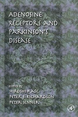 Adenosine Receptors and Parkinson's Disease