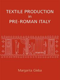 Textile Production In Pre Roman Italy
