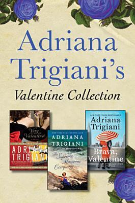 Adriana Trigiani s Valentine Collection PDF
