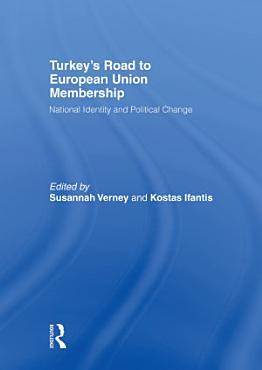Turkey s Road to European Union Membership PDF