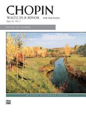 Waltz in B minor, Op. 69, No. 2: Late Intermediate Piano Solo