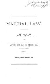 Martial Law: An Essay