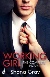 Working Girl: Complete Novel