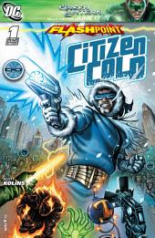 Flashpoint: Citizen Cold (2011-) #1