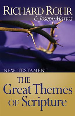 Great Themes of Scripture  New Testament PDF