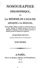 Nosographie philosophique: Volume1