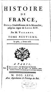 Histoire de France Depuis L'Etablissement De La Monarchie Jusqu'au Regne De Louis XIV: Volume9