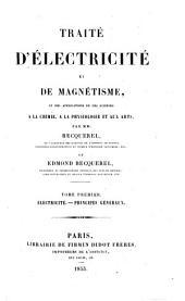 Électricité. Principes généraux: Volume1