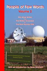 People of Few Words   Volume 2   Fifty More Writers from the Writers  Showcase of the Short Humour Site PDF