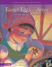 Easter Eggs for Anya: A Ukrainian Celebration of New Life in Christ