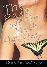 The Pale White of Neck Ecstasy