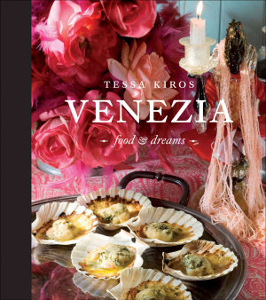 Venezia  Food and Dreams