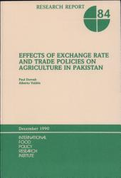 Effects of Exchange Rate and Trade Policies on Agriculture in Pakistan