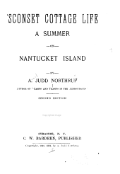'Sconset Cottage Life: A Summer on Nantucket Island