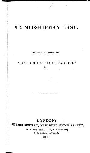 Mr  Midshipman Easy  By the author of    Peter Simple        Jacob Faithful      Captain Marryat