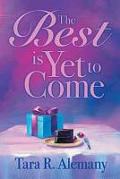 The Best is Yet to Come PDF