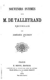 Souvenirs intimes sur m. de Talleyrand