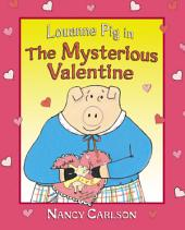 Louanne Pig in The Mysterious Valentine (Revised Edition)