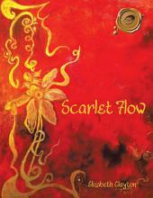 Scarlet Flow