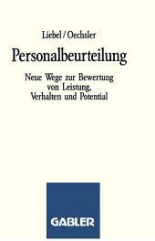 Personalbeurteilung: Neue Wege zur Bewertung von Leistung, Verhalten und Potential