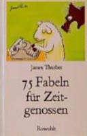 75  F  nfundsiebzig  Fabeln f  r Zeitgenossen PDF