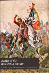 Battles of the Nineteenth Century: Volume 1