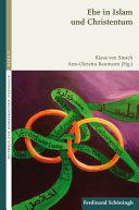 Lebensform Ehe im muslimisch christlichen Dialog PDF
