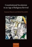 Constitutional Secularism in an Age of Religious Revival PDF