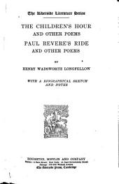 The Children's Hour and Other Poems: Paul Revere's Ride and Other Poems