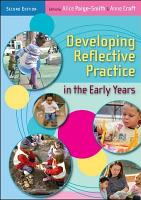 Developing Reflective Practice in the Early Years PDF