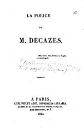 La police et m. Decazes [by J.F. Bellemare].