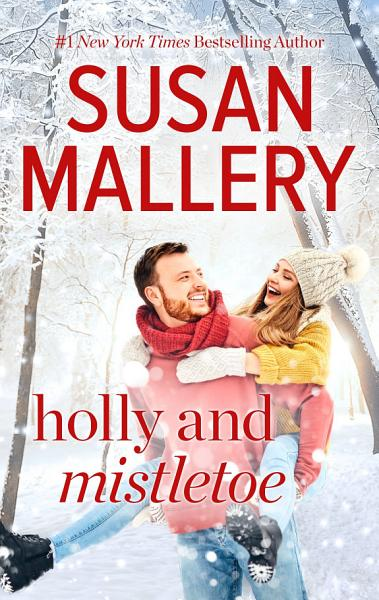 Download Holly and Mistletoe Book