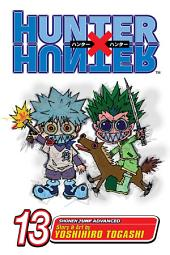 Hunter x Hunter, Vol. 13: September 10th