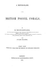 A Monograph of the British Fossil Corals: Volume 3; Volumes 5-8