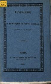 Biographie de Monsieur le Marquis de Fortia d'Urban