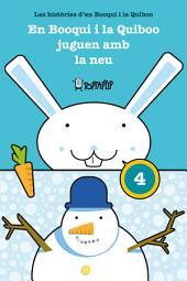 En Booqui i la Quiboo juguen amb la neu: Les històries d'en Booqui i la Quiboo