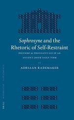 Sophrosyne and the Rhetoric of Self-Restraint