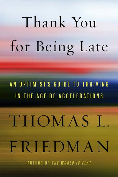 Download Thank You for Being Late Book