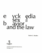 Encyclopedia of Sexual Behavior and the Law PDF