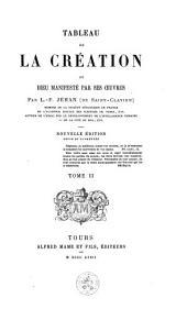Tableau de la création ou Dieu manifesté par ses oeuvres: Volume2