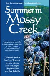 Summer In Mossy Creek