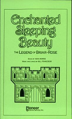 Enchanted Sleeping Beauty The Legend Of Briar Rose PDF