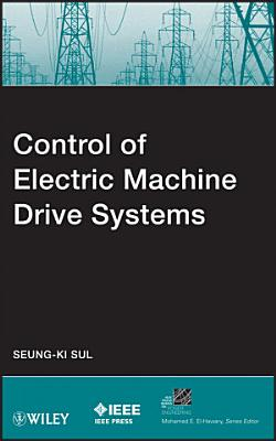 Control of Electric Machine Drive Systems PDF