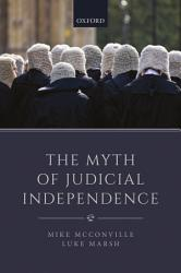The Myth of Judicial Independence PDF